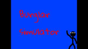 Burglar Simulator game