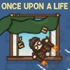 play Once Upon A Life