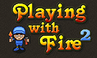 play Playing With Fire 2