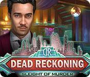 play Dead Reckoning: Sleight Of Murder
