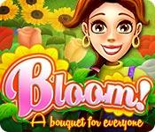 play Bloom! A Bouquet For Everyone