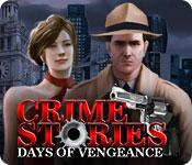 play Crime Stories: Days Of Vengeance