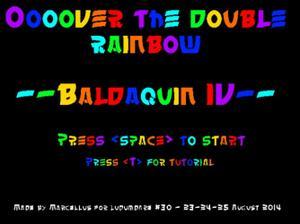 Baldaquin 4 - Oooover The Double Rainbow