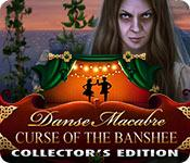 play Danse Macabre: Curse Of The Banshee Collector'S Edition
