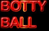 Botty Ball 1.0 game