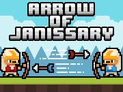 Arrow Of Janissary game