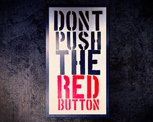 Don'T Push The Red Button game