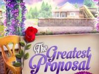 play The Greatest Proposal