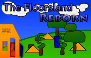 The Floorsland Reborn game