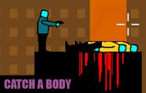 Catch A Body game