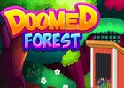 Doomed Forest Escape game