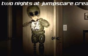 Two Nights At Jumpscare game