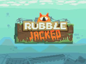 play Rubblejacked