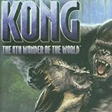 Kong: The 8Th Wonder Of The World game