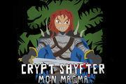 Crypt Shyfter: Mon Magma game