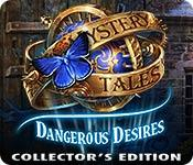 play Mystery Tales: Dangerous Desires Collector'S Edition
