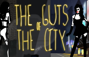 The Guts Of The City – Episode I game