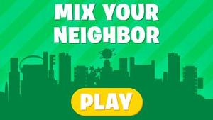 Mix Your Neighbor game