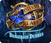 play Mystery Tales: Dangerous Desires