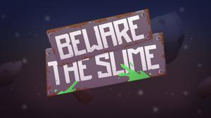 play Beware The Slime