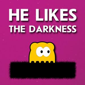 play He Likes The Darkness