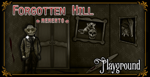 play Forgotten Hill Memento: Playground