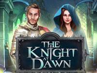 play The Knight At Dawn