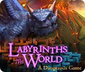 play Labyrinths Of The World: A Dangerous