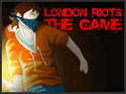 London Riots game