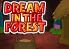 play Dream In The Forest