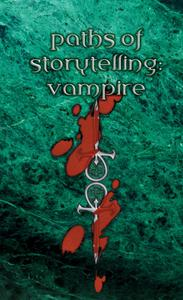 Path Of Storytelling: Vampire game
