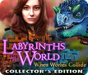 play Labyrinths Of The World: When Worlds Collide Collector'S Edition