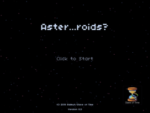 play Aster...Oids?