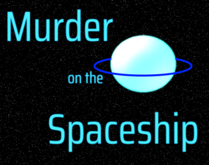 play Murder On The Spaceship