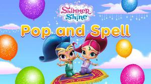 Shimmer And Shine: Pop And Spell game