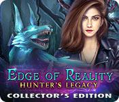 play Edge Of Reality: Hunter'S Legacy Collector'S Edition