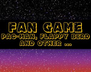 play Fan Game Of Pac-Man, Flappy Bird And Other ...