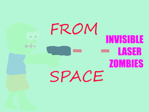 play Invisible Laser Zombies From Space
