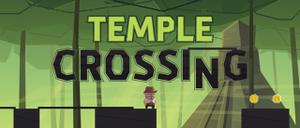 play Temple Crossing