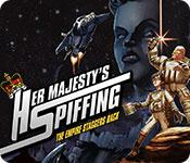 play Her Majesty'S Spiffing: The Empire Staggers Back