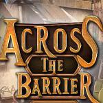 play Across-The-Barrier