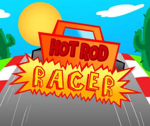 play Hot Rod Racer!