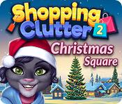 play Shopping Clutter 2: Christmas Square