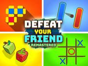 play Defeat Your Friend Remastered