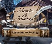 Memoirs Of Murder: Resorting To Revenge game