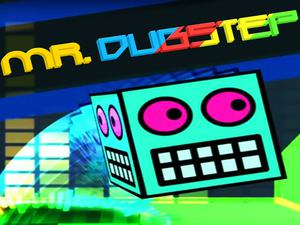 play Eg Mr.Dubstep