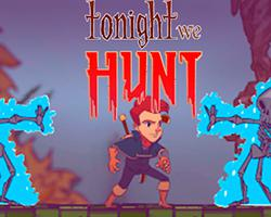 Tonight We Hunt (Demo) game