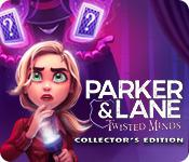 play Parker & Lane: Twisted Minds Collector'S Edition