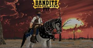 play Bandits Multiplayer Pvp