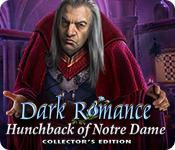 play Dark Romance: Hunchback Of Notre-Dame Collector'S Edition